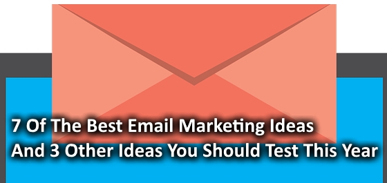 7 Best email marketing Ideas