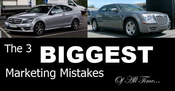 The 3 Biggest Marketing Mistakes Of All Time