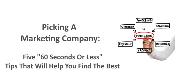 Picking a marketing company