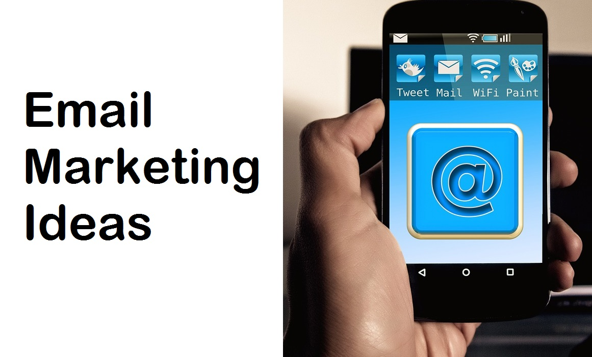 Email Marketing Ideas - 7 Ideas & Examples