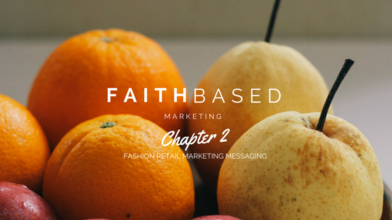 Faith based marketing messaging fashion retail