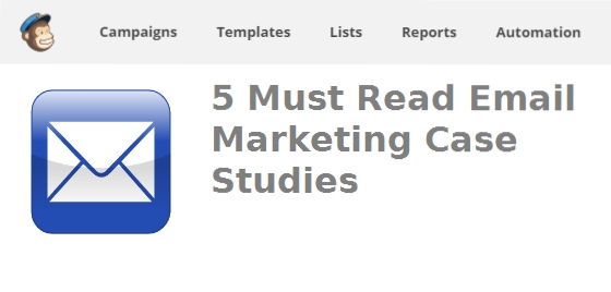 Top 5 email marketing case studies